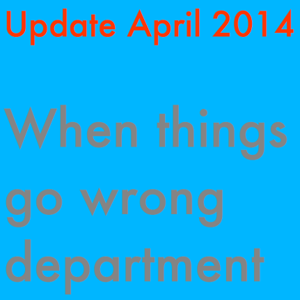 When things go wrong department