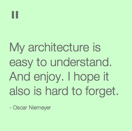 Quotes From Architects Oscar Niemeyer Designkultur