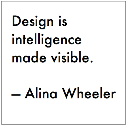 Architecture Design Philosophy design + philosophy | quote from alina wheeler | designkultur