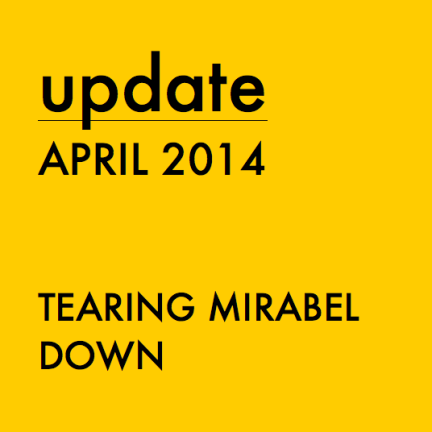 TEARING MIRABEL DOWN
