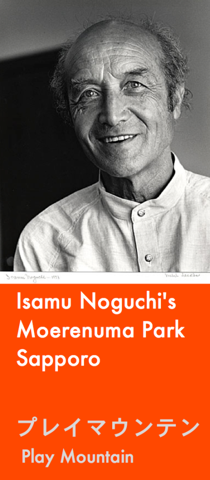 designKULTUR - Isamu Noguchi - Moerenuma Park Sapporo - Play Mountain