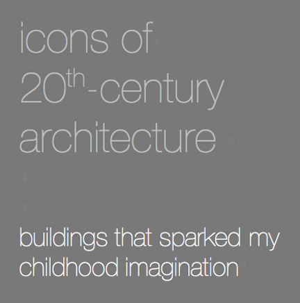 icons-of-20th-century-architecture