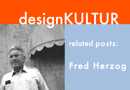 dK related posts - Fred Herzog