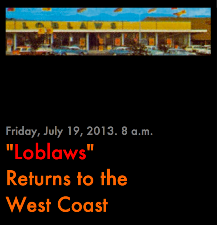 Loblaws Returns to the West Coast