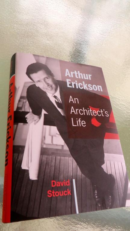dK - Arthur Erickson - An Architect's Life - 2