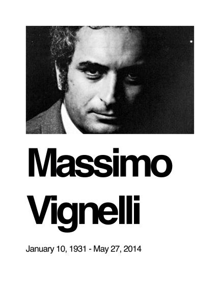 Massimo Vignelli May 27, 2014
